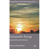 Sustainable Energy: Opportunities and Limitations (Energy Climate and the Environment)【洋書】 [並行輸入品]