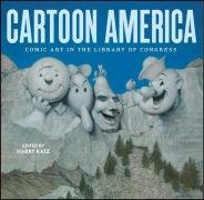 Cartoon America: Comic Art in the Library of Congress