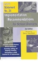 Gasb Statement No.34: Implementation Recommendations for School Districts