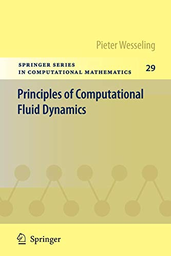 Download Principles of Computational Fluid Dynamics (Springer Series in Computational Mathematics) 3642051456