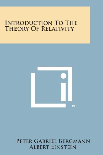 Introduction to the Theory of Relativity