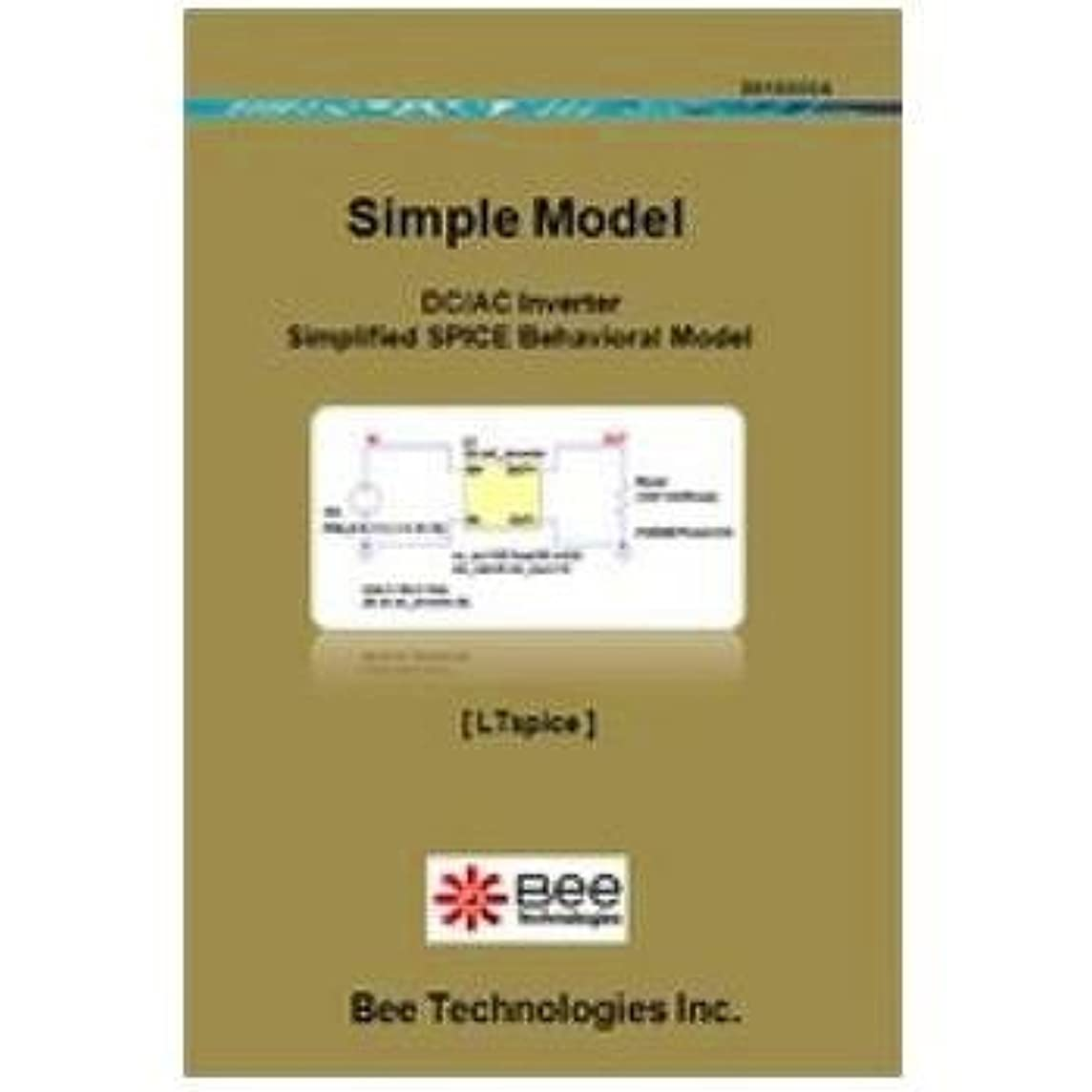 アマチュア懇願する火山Bee Technologies DCACインバータモデル LTspice版 【SM-011】