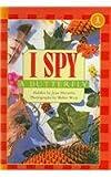I Spy a Butterfly (I Spy (Scholastic Paperback))
