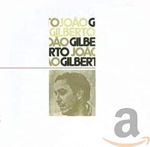 JOAO GILBERTO (Aguas de Marco)