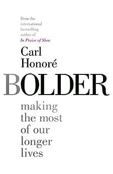 Bolder by [Honoré, Carl]