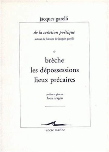 Download De La Creation Poetique Autour De Loeuvre De Jacques Garelli: Penser Le Poeme (Encre Marine) 2909422461