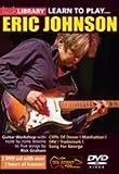 Lick Library: Learn To Play Eric Johnson (2 DVD Set) / リック・ライブラリ: ラーン・トゥ・プレイ・エリック・ジョンソン (DVD2枚組)