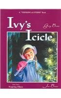 Ivy's Icicle: Forgiving Others (A Thinking of Others book)