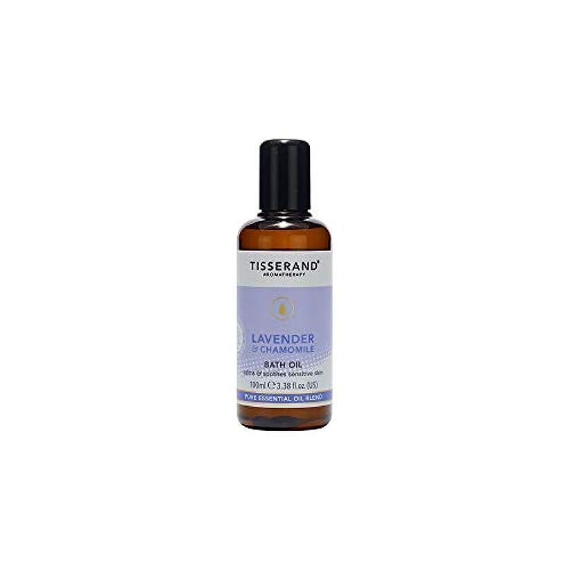頑固な重々しい収穫[Tisserand] ティスランドアロマラベンダー&カモミールバスオイル100ミリリットル - Tisserand Aromatherapy Lavender & Chamomile Bath Oil 100ml [並行輸入品]
