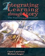 Integrating Learning Through Story: The Narrative Curriculum