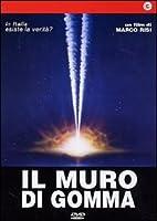 Il Muro Di Gomma [Italian Edition]