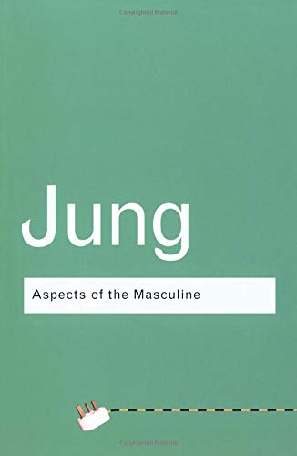 Download Aspects of the Masculine (Routledge Classics (Paperback)) 0415307694