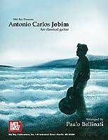 Mel Bay Antonio Carlos Jobim for クラシックギター アコースティックギター アコギ ギター (並行輸入)