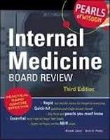 PEARLS OF WISDOM INTERNAL MEDICINE BOARD REVIEW