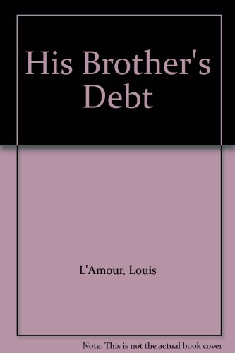 Download His Brother's Debt & Trail to Pie Town 1882071271