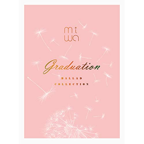 miwa ballad collection ~gradua...