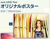 西野カナ 全国アリーナツアー2016 『Just LOVE Tour』 オリジナルポスター A 728×515mm