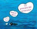 La Promesa Del Renacuajo/ the Promise of the Tadpole