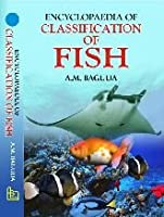 Encyclopaedia of Classification of Fish