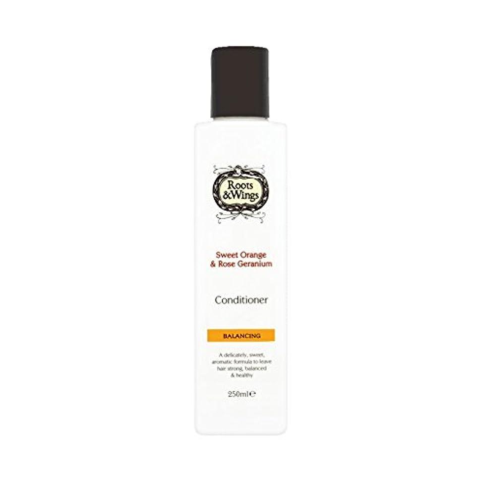 取る健康的故国Roots & Wings Conditioner Sweet Orange & Rose Geranium 250ml (Pack of 6) - ルーツ&翼は甘いオレンジ、コンディショナー&ゼラニウム250ミリリットル...