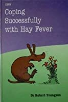 Coping Successfully With Hay Fever (Transaction Large Print Books)