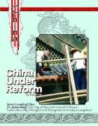 China Under Reform (History and Culture of China)