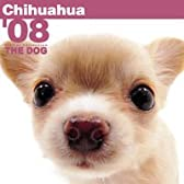 THE DOGチワワ 2008年カレンダー