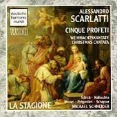 Alessandro Scarlatti: Cinque Profeti - Weinachtskantate (Christmas Cantata) by La Stagione (1993-11-23)