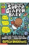 The Adventures of Super Diaper Baby: The First Graphic Novel (Captain Underpants)
