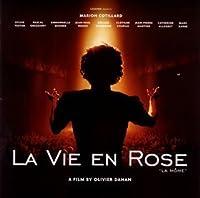 La Vie En Rose La Mome by Edith Piaf (2008-01-13)