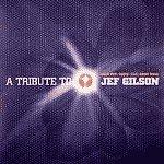 A Trib to Jef Gilson [12 inch Analog]