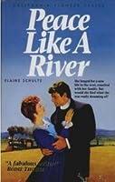 Peace Like a River (California Pioneer Series)