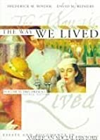 The Way We Lived: Essays and Documents in American Social History : 1865-Present