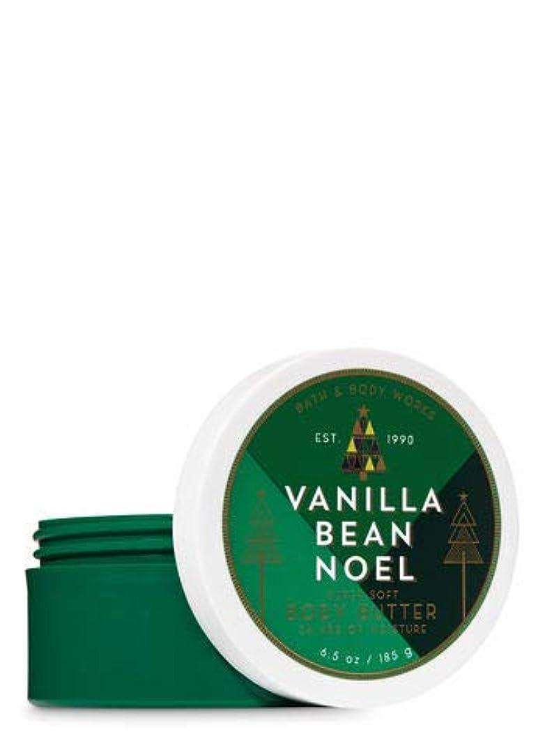 独特の火山早熟【Bath&Body Works/バス&ボディワークス】 ボディバター バニラビーンノエル Body Butter Vanilla Bean Noel 6.5 oz / 185 g [並行輸入品]
