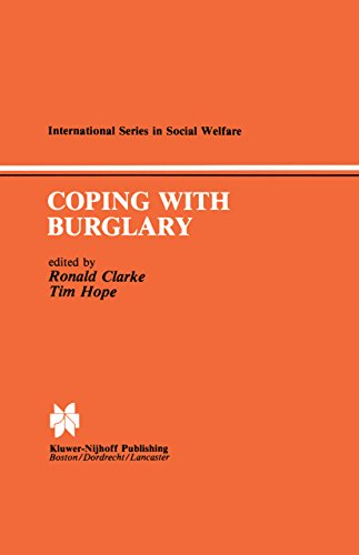 Coping with Burglary: Research Perspectives on Policy (International Series in Social Welfare)