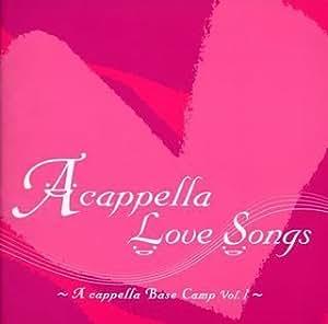A cappella Love Songs