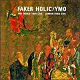 Fakerholic - Live
