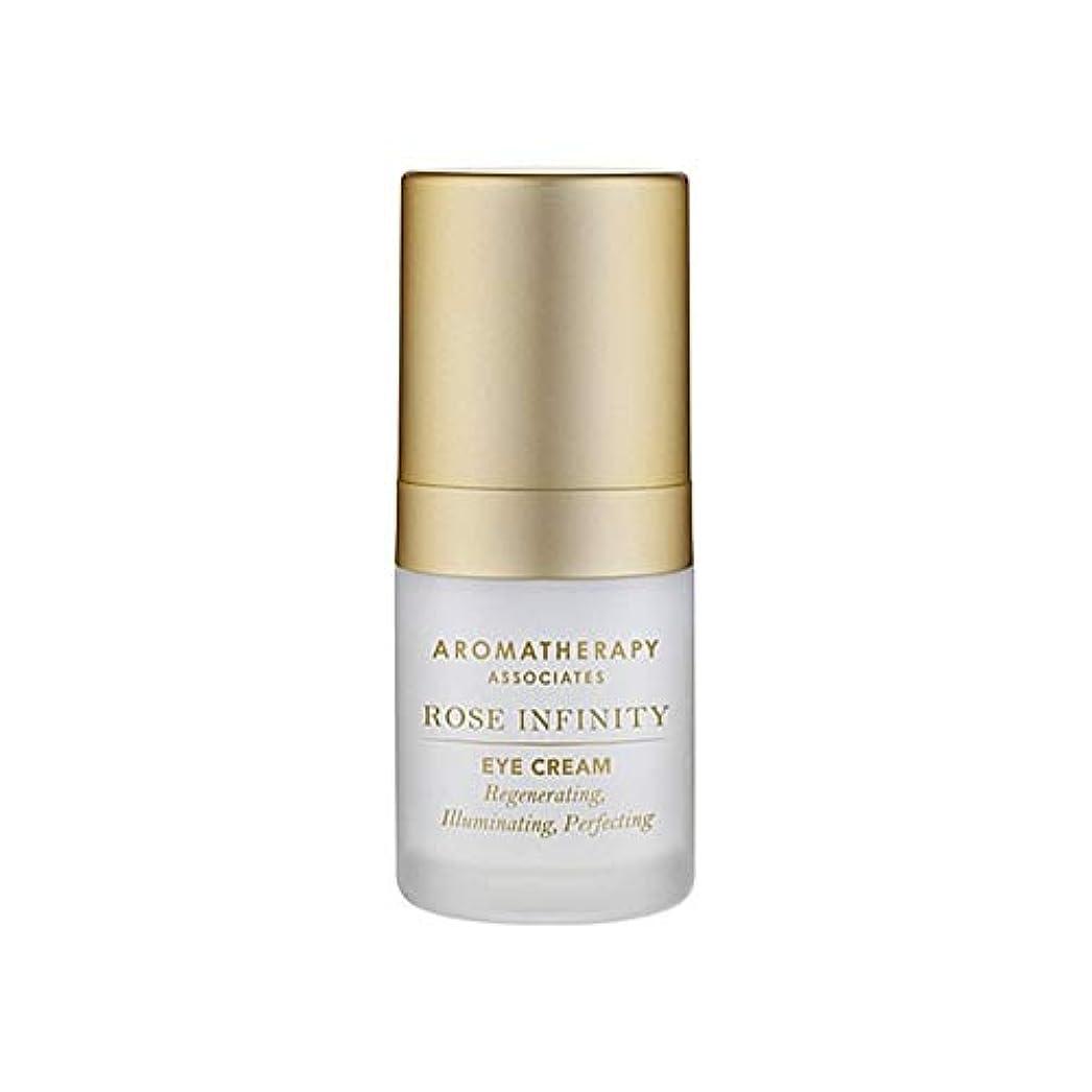 余剰窒息させるボウリング[Aromatherapy Associates] アロマセラピーアソシエイツは無限アイクリーム15Mlローズ - Aromatherapy Associates Rose Infinity Eye Cream 15ml...