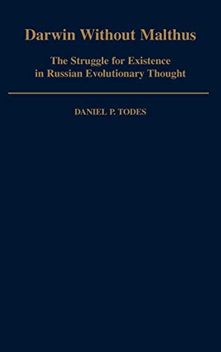 スペシャリスト匹敵しますコアDarwin Without Malthus: The Struggle for Existence in Russian Evolutionary Thought (Monographs on the History and Philosophy of Biology)