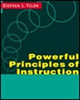 Powerful Principles of Instruction