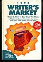 1996 Writer's Market: Where & How to Sell What You Write Edition: Reprint