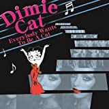Everybody Wants To Be A Cat (CD + DVD)