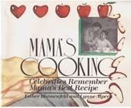Mama's Cooking: Celebrities Remember Mama's Best Recipe