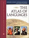 The Atlas of Languages: The Origin and Development of Languages Throughout the World (Facts on File Library of Language and Literature Series)