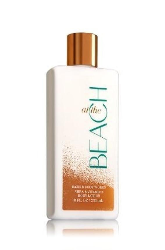 呼吸するびん定期的【Bath&Body Works/バス&ボディワークス】 ボディローション アットザビーチ Body Lotion At The Beach 8 fl oz / 236 mL [並行輸入品]