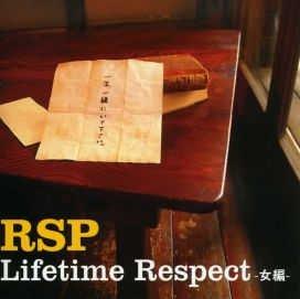[画像:Lifetime Respect -女編-]