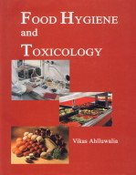Food Hygiene and Toxicology