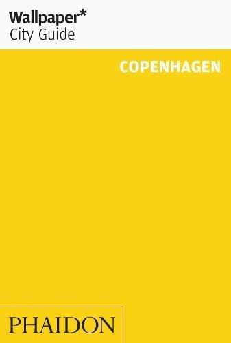 Wallpaper City Guide: Copenhagen (Wallpaper City Guide Copenhagen)