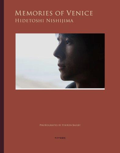 西島秀俊 PHOTO BOOK 「MEMORIES OF VENICE」の詳細を見る