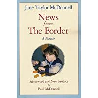 News from the Border: A Mother's Memoir of Her Autistic Son